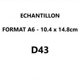 Echantillon D43 format A6 (10,5*14,8 cm)